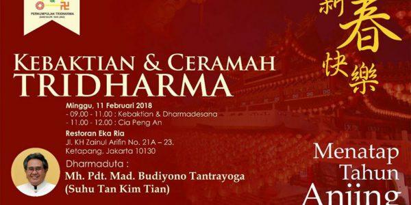 Kebaktian & Ceramah Tridharma – Oleh : Romo Mh.Pdt.Mad. Budiyono Tantrayoga (Suhu Tan Kim Tian)
