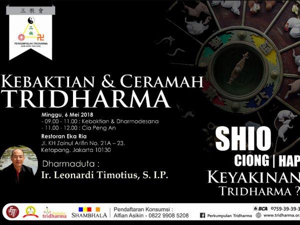 Kebaktian & Ceramah Tridharma – Oleh : Romo Ir. Leonardi Timotius, S.I.P.